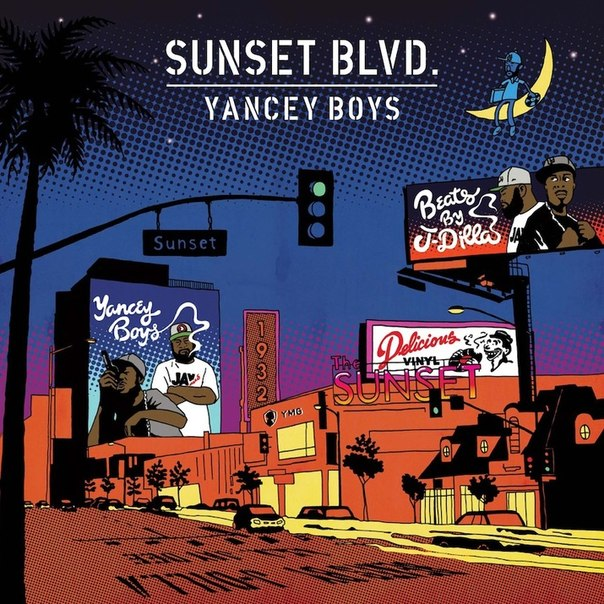 Yancey Boys - Sunset Blvd. (Prod. J. Dilla) [2xCD] (320 kbps) (2013)