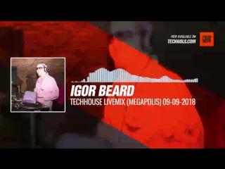 Igor Beard @BestProTop - TechHouse LiveMix (Megapolis) #Periscope #Techno #music