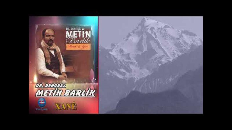 Dengbej, Metin Barlık Xane - Yeni Kürtçe Seçme Şarkılar 2017 - Kurdish Music
