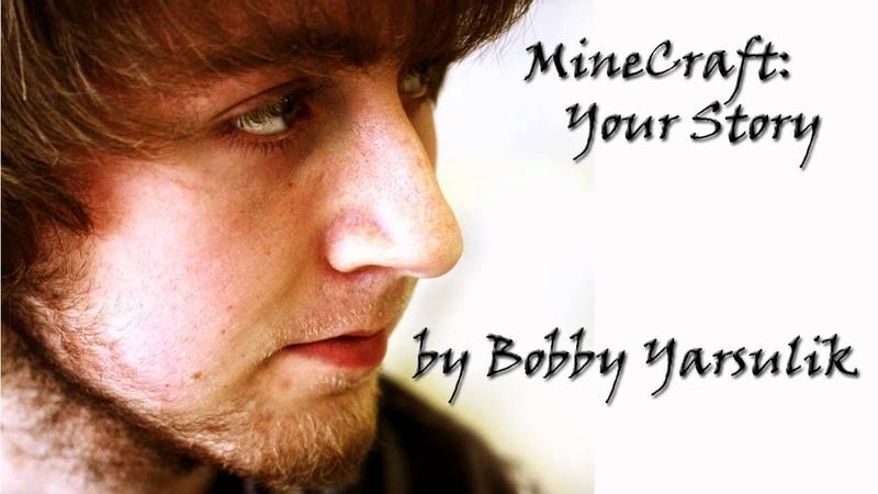 MineCraft: Your Story by Bobby Yarsulik