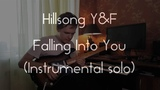 Hillsong Y&ampF - Falling Into You (Instumental solo)