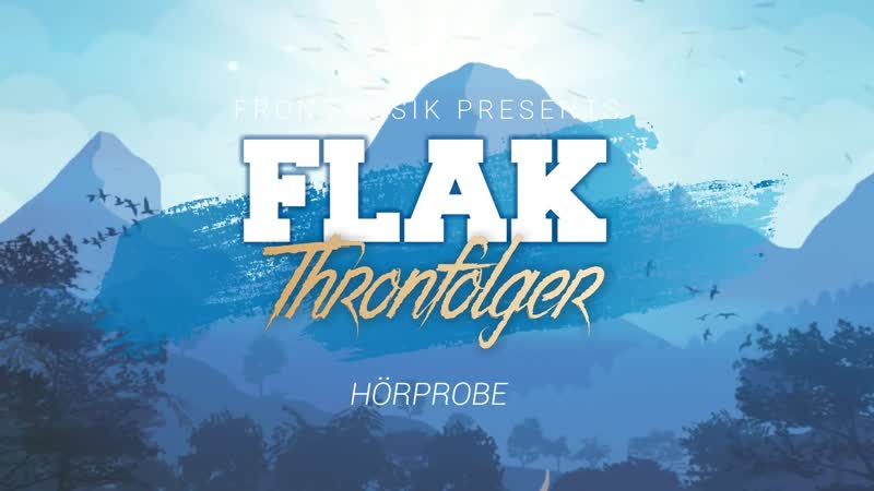 Flak - Thronfolger (2018)