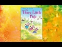 STORYTIME: THE THREE LITTLE PIGS. READ ALOUD CHILDREN'S STORYBOOK.