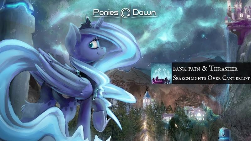 Bank pain Thrasher - Searchlights Over Canterlot [MetalDrum Bass]