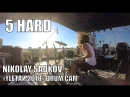 5 HARD - Nikolay Sadkov - @YLЕТАЙ 2018 Drum cam