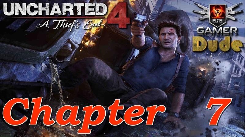 Uncharted 4 A Thief's End Глава 7 - Отбой