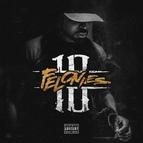 Young Buck альбом 10 Felonies