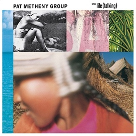 Pat Metheny Group альбом Still Life (Talking)