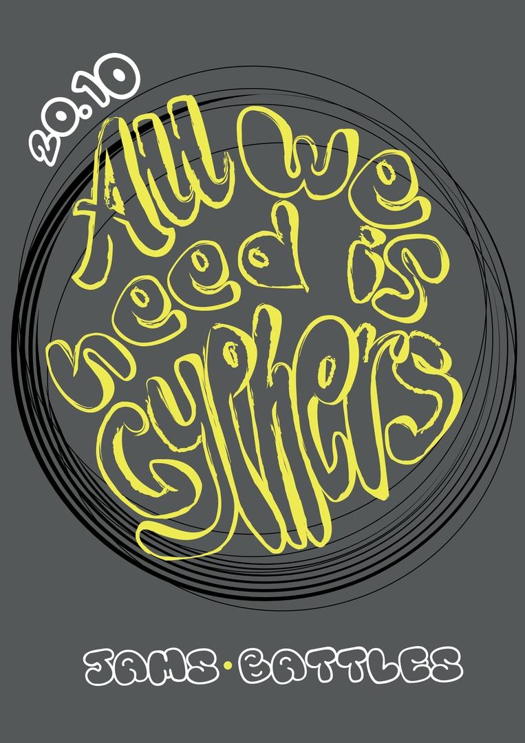 Афиша Владивосток all we need is...CYPHERS! 20/10