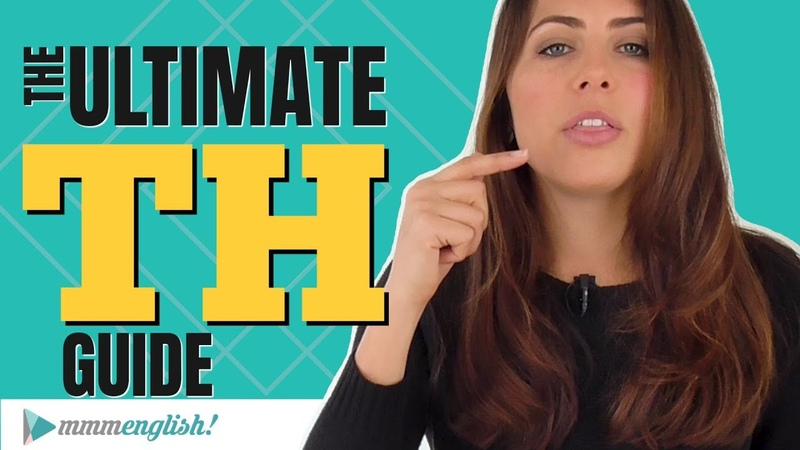 How to Pronounce TH | The ULTIMATE Guide for English Learners!