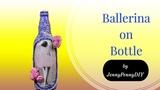 DIY bottle artBottle decorating ideasBottle decorationtexture makingballerina