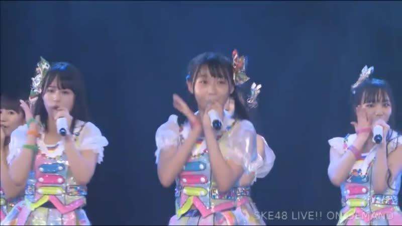 SKE48 181106 TeamE SKE Festival Stage (Goto Rara Returns)