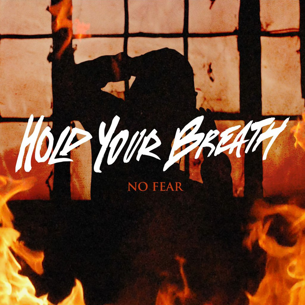 Hold Your Breath - No Fear [single] (2015)
