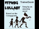 Hypnos Lullaby (CREEPY! Based off a Creepypasta)