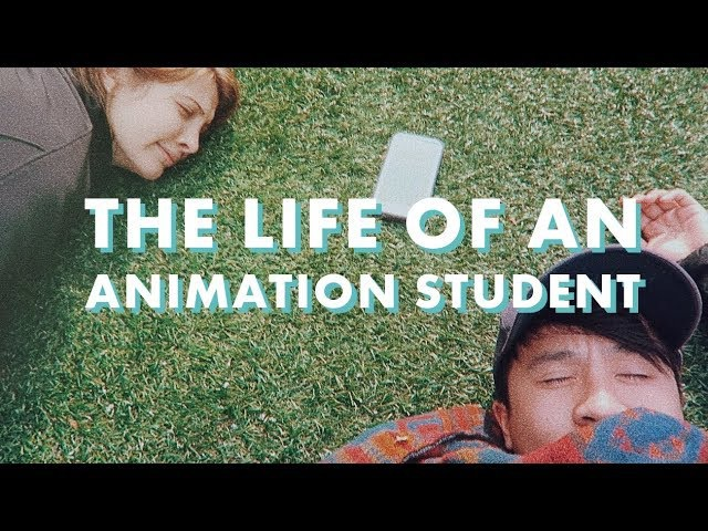 ART SCHOOL Life of an Animation Student