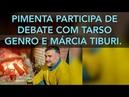 VÍDEO 4956 PAULO PIMENTA PARTICIPA DE DEBATE COM TARSO GENRO E MÁRCIA TIBURI