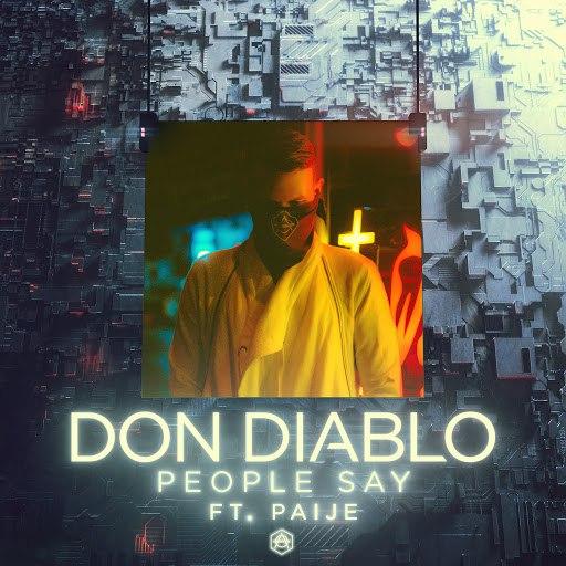 Don Diablo альбом People Say (feat. Paije)