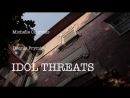 Idol threats