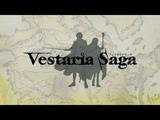 Vestaria Saga трейлер демо