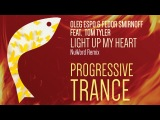 Oleg Espo, Fedor Smirnoff, Tom Tyler - Light Up My Heart (NuWord Remix) Vendace Trance
