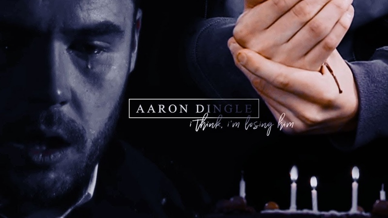 Aaron dingle | i think im losing him
