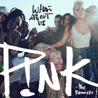 P!nk альбом What About Us (The Remixes)