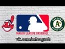 Cleveland Indians vs Oakland Athletics | 30.06.2018 | AL | MLB 2018 (2/3)