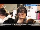 Georges Chakra Fairytale Trends Paris Haute Couture Fall/Winter 2018-19 FashionTV FTV