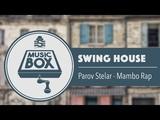 Parov Stelar - Mambo Rap Electro Swing