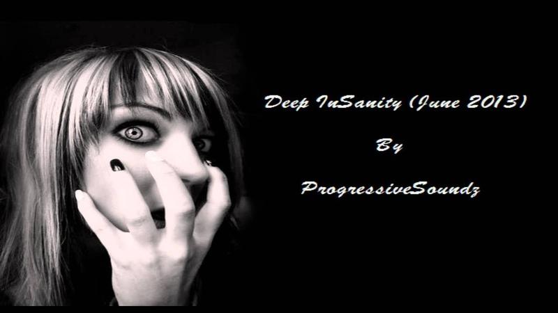 ProgressiveSoundz - Deep InSanity (June 2013)