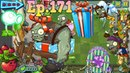 Plants vs. Zombies 2 - 9th Birthdayz Party - Continuation - 7 levels (Ep.171)