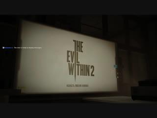 The Evil Within 2. Кошмарная сложность. #6 Финал.