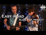 ALEK FLY project - Easy Road (live in HR studio)