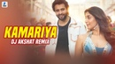 Kamariya Remix - DJ Akshat Mitron Jackky Bhagnani Kritika Kamra Darshan Raval