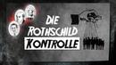 Die Rothschild-Kontrolle   16. Dezember 2018   13533