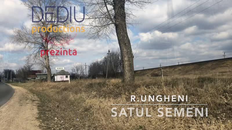 S. Semeni, r. Ungheni - Partea 1
