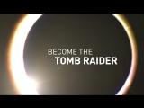 Shadow of the Tomb Raider | Новый геймплейный трейлер E3 2018