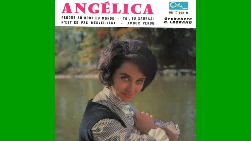 Angelica - Nest-ce pas merveilleux 1962