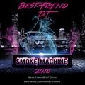Best-Friend DJ - Smoke Machine 2018