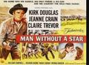 Человек без звезды 1955. ( Man Without a Star ) реж.К.Видор
