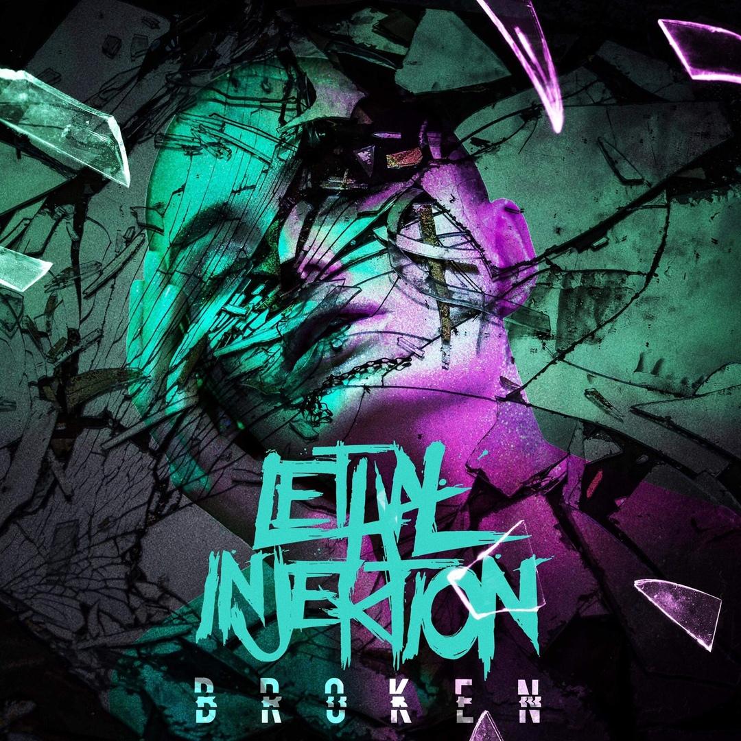 Lethal Injektion - Broken