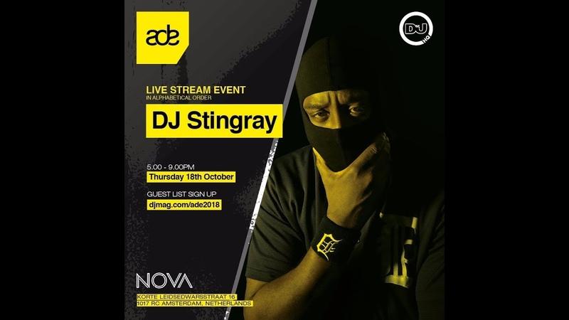 DJ Stingray Live from DJMagHQ ADE