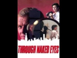 all Movie Mystery-Suspense through naked eyes / через невооруженным глазом