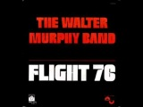 Walter Murphy_Flight '76_Parts 1 &amp 2