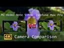 Asus ZenFone Max Pro M1 Vs Xiaomi Redmi Note 5 Pro Camera camera comparison 4K