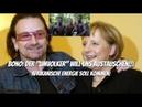 Bono Der Umvolker will uns austauschen Afrikanische Energie soll kommen