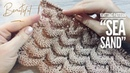 Вяжем ВЕЛИКОЛЕПНЫЙ узор спицами Sea sand / BEAUTIFUL KNITTING PATTERN