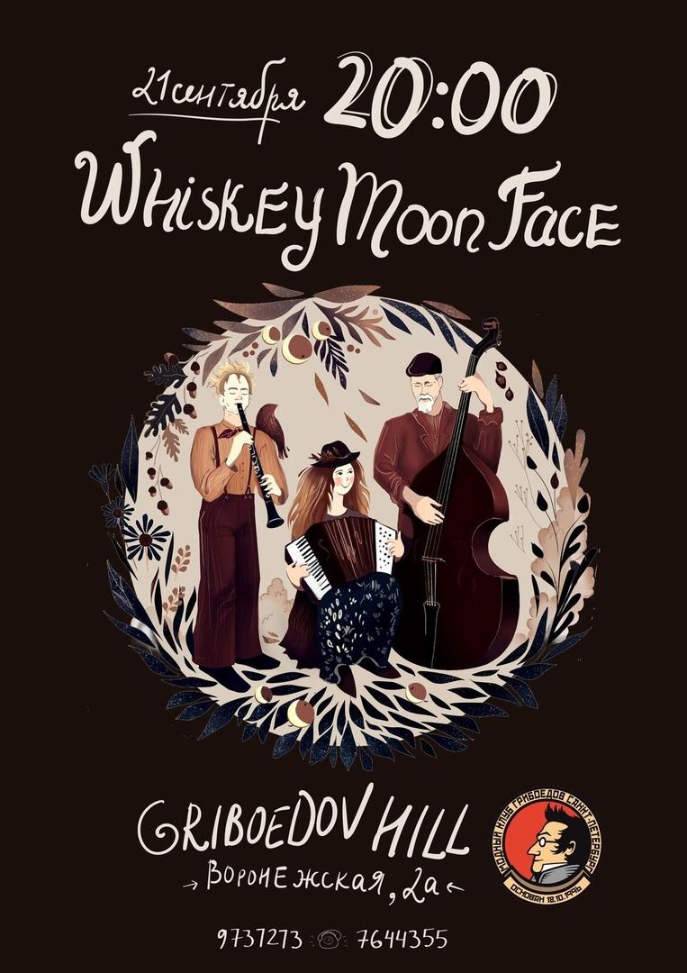 21.09 Whiskey Moon Face в клубе Грибоедов-Хилл