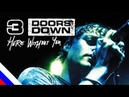 3 DOORS DOWN Here Without You перевод на русском языке FATALIA