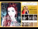Victory Roll VIntage Hair Tutorial With Irresistible Me Clip-In Extensions by CHERRY DOLLFACE